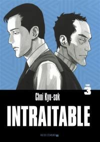 Intraitable. Volume 3,
