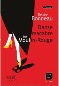 Danse macabre au Moulin-Rouge