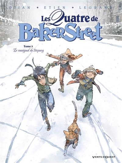 Les quatre de Baker Street. Volume 3, Le rossignol de Stepney