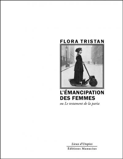 L'émancipation des femmes ou Le testament de la paria