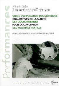 Guide d'application des méthodes qualitatives de la sûreté de fonctionnement pour la conception des machines textiles