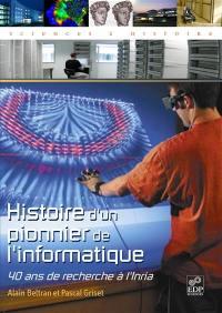 Histoire d'un pionnier de l'informatique