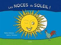 Les noces du soleil
