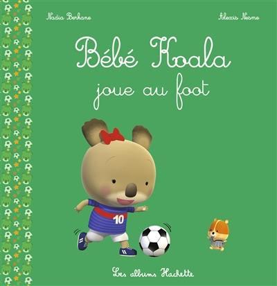 Bébé Koala, Bébé Koala joue au foot