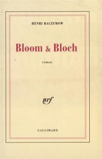 Bloom et Bloch