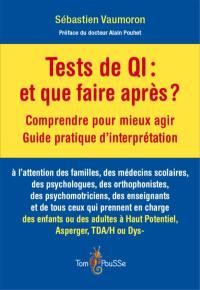 Tests de QI, et que faire après ?