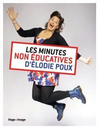 Les minutes non éducatives d'Elodie Poux