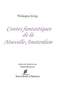 Contes fantastiques de la Nouvelle-Amsterdam