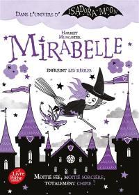 Mirabelle, Mirabelle enfreint les règles
