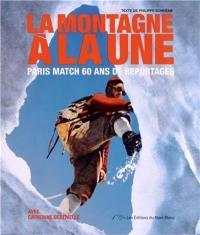 La montagne à la une : 60 ans de conquêtes et de drames
