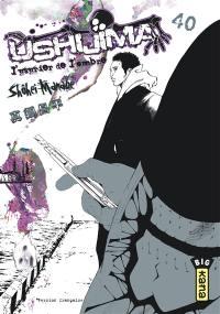 Ushijima, l'usurier de l'ombre. Volume 40,