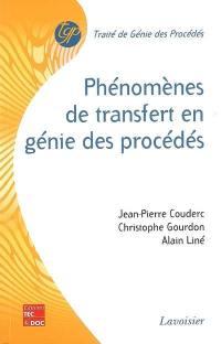 Phénomènes de transfert en génie des procédés