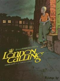 London calling. Volume 1, La promesse d'Erasme