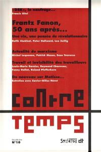 ContreTemps. n° 10, Frantz Fanon, 50 ans après