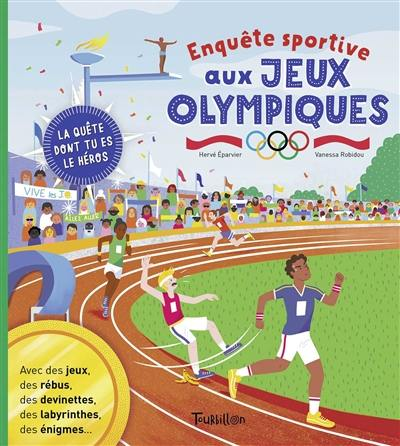 Enquête sportive aux jeux Olympiques