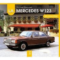 La Mercedes W123 de mon père