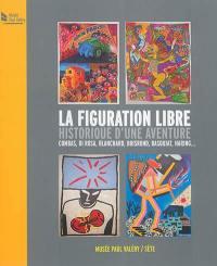 La figuration libre, historique d'une aventure, Combas, Di Rosa, Boisrond, Basquiat, Haring...