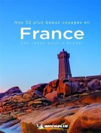 Nos 52 plus beaux voyages en France