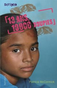 13 ans, 10.000 roupies