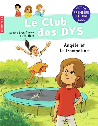 Le club des dys. Angèle et le trampoline