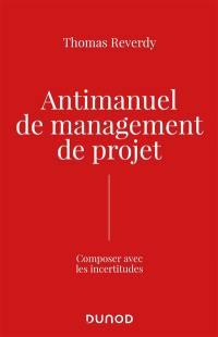 Antimanuel de management de projet