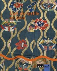 L'art du textile en Asie