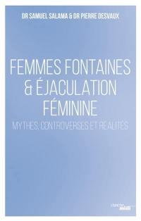 Femmes fontaines & éjaculation féminine