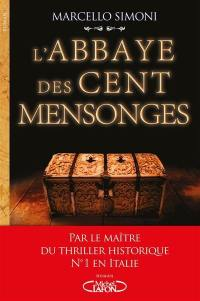 La saga du codex Millenarius, L'abbaye des cent mensonges