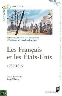 Les Français et les Etats-Unis, 1789-1815