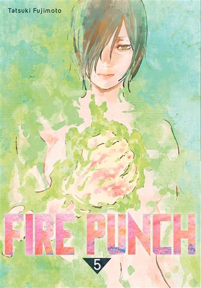 Fire punch. Vol. 5