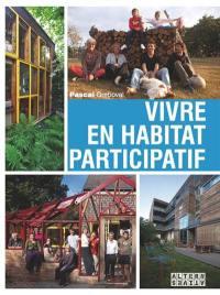 Vivre en habitat participatif