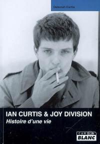 Ian Curtis & Joy Division