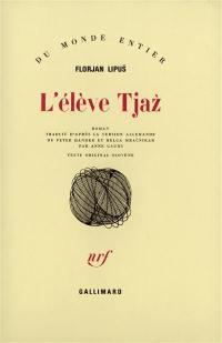 L'élève Tjaz