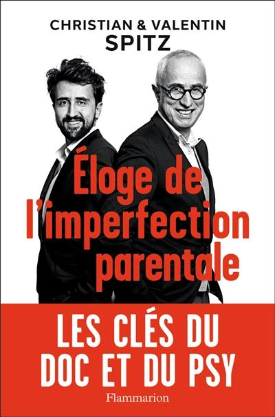 Eloge de l'imperfection parentale