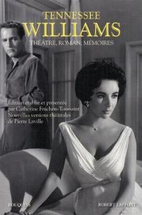 Théâtre, roman, mémoires