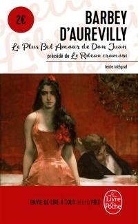 Le plus bel amour de Don Juan; Précédé de Le rideau cramoisi