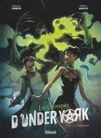 Les chroniques d'Under York. Volume 2, Possession