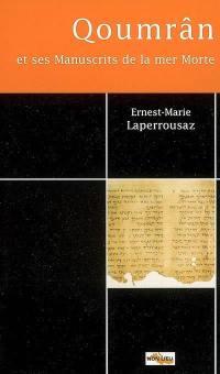 Qoumrân et ses manuscrits de la mer Morte
