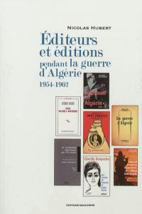 Editeurs et éditions pendant la guerre d'Algérie