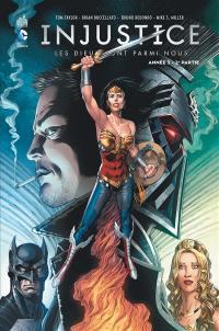 Injustice. Volume 6, Année 3