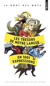 Les trésors de notre langue en 1.001 expressions