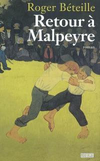 Retour à Malpeyre