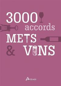 3.000 accords mets & vins
