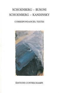 Schoenberg-Busoni, Schoenberg-Kandinsky