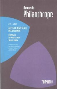 Revue du philanthrope. n° 9, Actes de résistance des esclaves