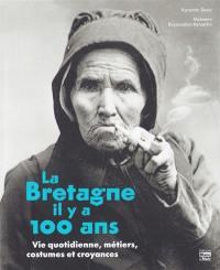 La Bretagne il y a 100 ans
