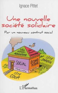 Une nouvelle société solidaire