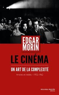 Le cinéma, un art de la complexité