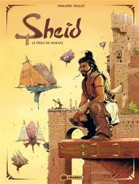 Sheïd. Volume 1, Le piège de Mafate
