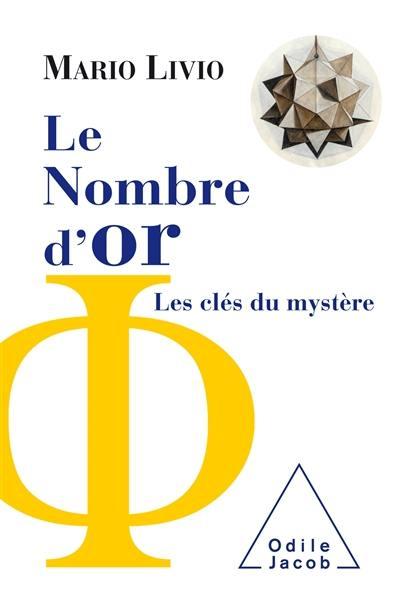 Le nombre d'or : les clés du mystère